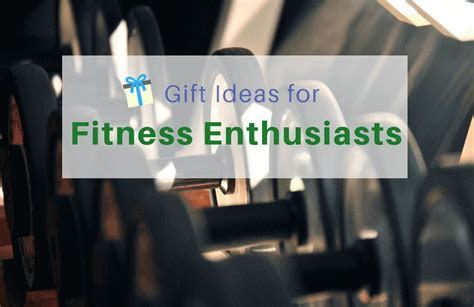 18 Gifts For Fitness Enthusiasts Unique & Thoughtful
