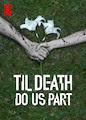 Til Death Do Us Part - Season 1