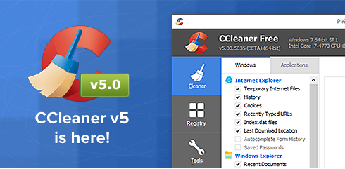 Download CCleaner 5.0 – New Version, New Look