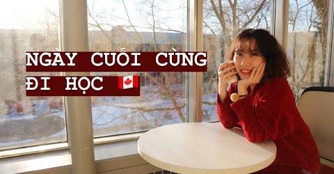 Ngày Cuối Cùng Đi Học | Du Học Canada 🇨🇦 | Vlog | Diệu Linh