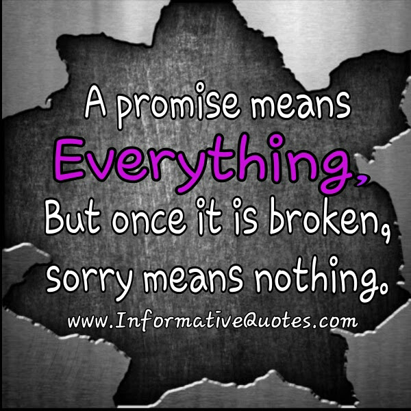 Quotes About Broken Trust And Promises 40 Broken Love Promise