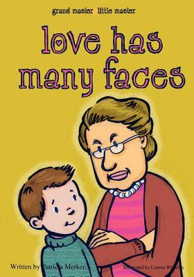 Grand Master Little Master: Love Has Many Faces