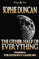 The Other Half of Everything by Sophie Duncan