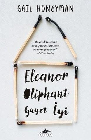 Kitap Yorumu: Eleanor Oliphant Gayet İyi - Gail Honeyman