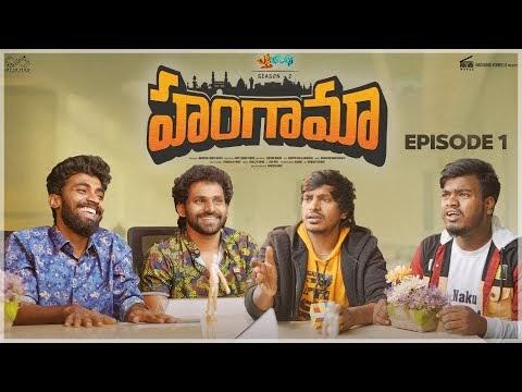 Hungama Telugu Web Series Episode 1
