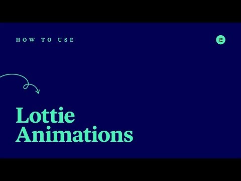 How to Use Elementor's Lottie Widget