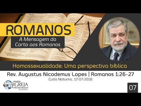 Homossexualidade: Uma perspectiva bíblica - Rev. Augustus Nicodemus