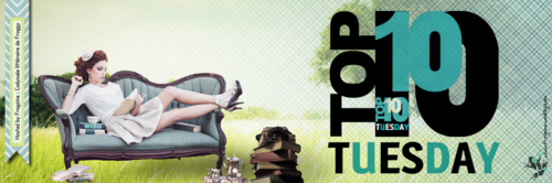 [Top Ten Tuesday] Les 10 personnages auxquels vous n'avez pas réussi à vous attacher (18)