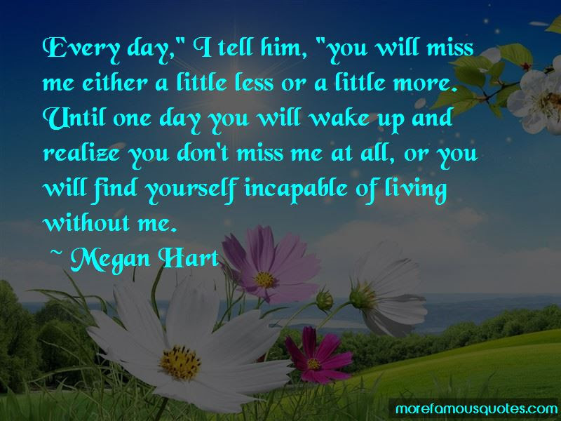 One More Day Without You Quotes Top 23 Quotes About One More Day