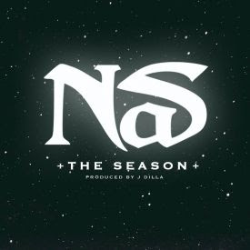 NAS AND J DILLA: THE SEASON