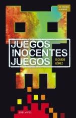 Juegos inocentes juegos Ricardo Gómez