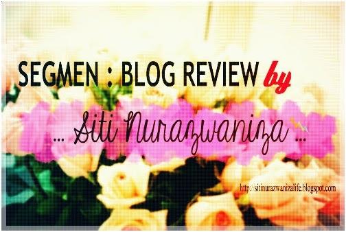 SEGMEN : BLOG REVIEW by Siti Nurazwaniza