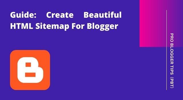 Generate Elegant HTML sitemap for Blogger - PBT
