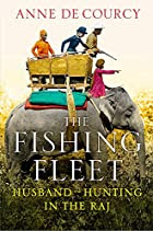 The Fishing Fleet: Husband-Hunting in the…