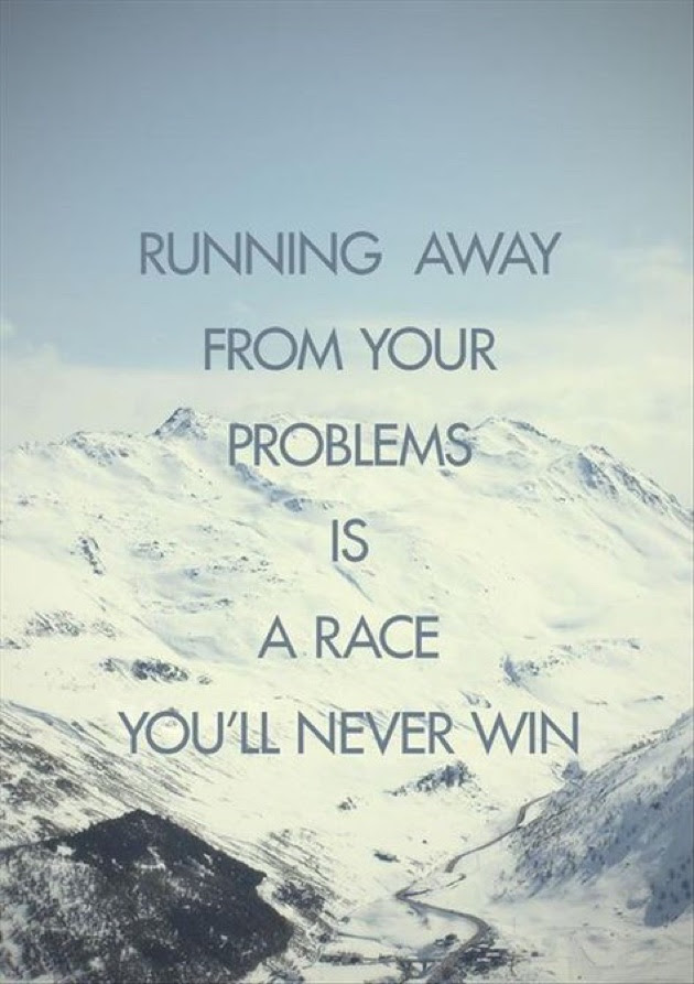 Quotes About Running Away 192 Quotes
