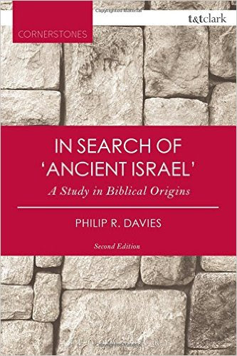 Davies, In Search of 'Ancient Israel': A Study in Biblical Origins