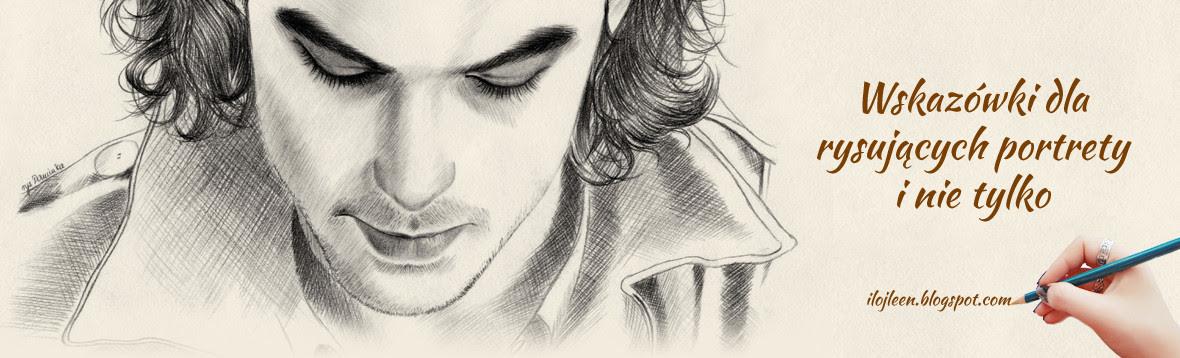 Wskazówki dla rysujących portrety i nie tylko | Ilojleen
