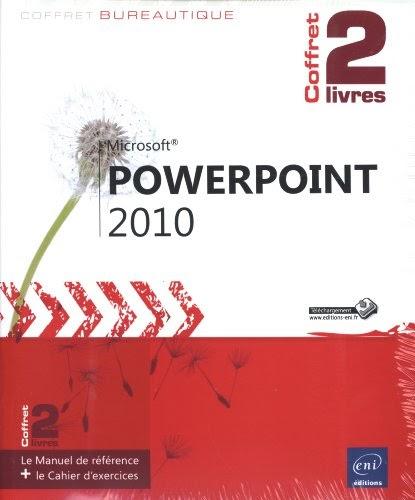 Télécharger】 PowerPoint 2010 - Coffret de 2 livres : Le Manuel de référence + le Cahier d ...