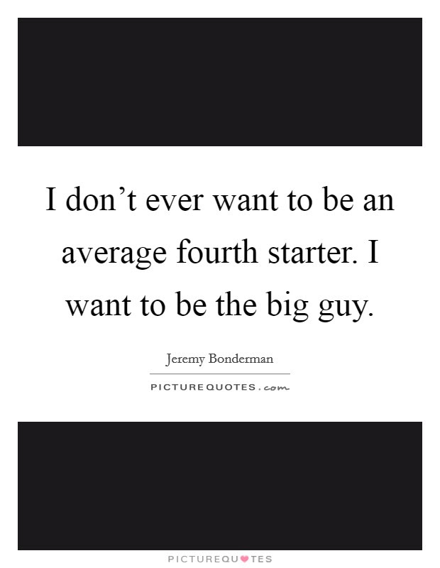 I Want A Guy Quotes Sayings I Want A Guy Picture Quotes