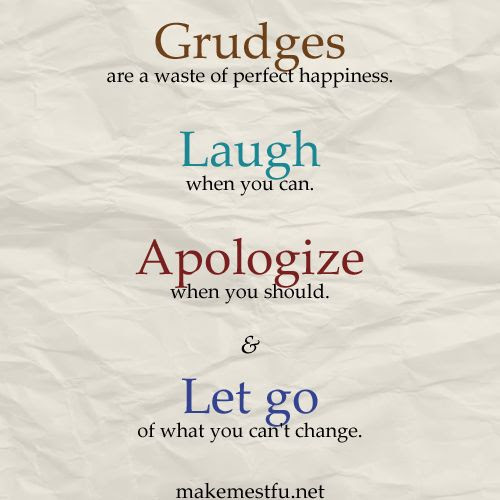 Let Go Of Grudges Quotes