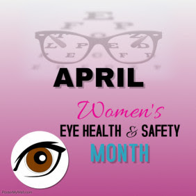 Women's Eye Health and Safety Month