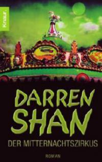 Darren Shan, Der Mitternachtszirkus - Darren Shan