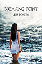 Breaking Point (The Order of the Elements, #1) by Jess Bowen