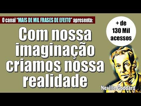 O Que E A Imaginacao L Instruções Afirmadas L Neville Goddard Cap 2