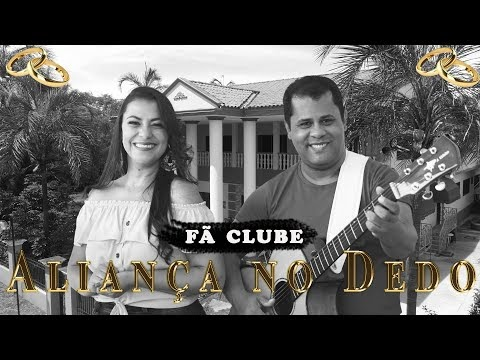 Eliane e Alcimar - ALIANÇA NO DEDO - Clipe FÃ CLUBE