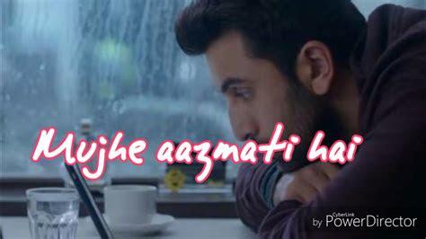 ae dil hai mushkil sad version whatsapp status love song