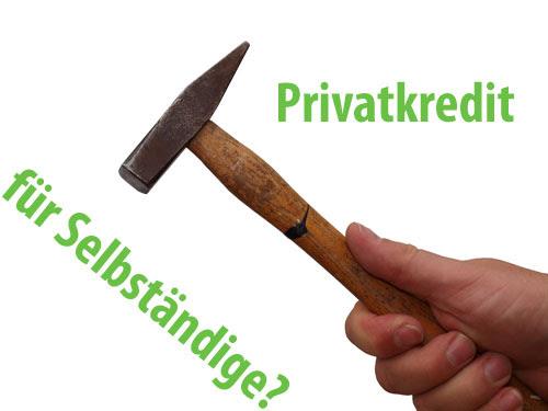 Privatkredit für Selbständige und Freiberufler