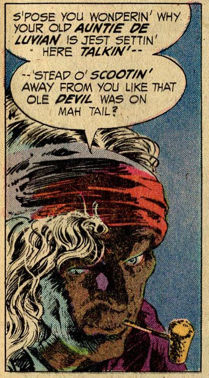 The original Auntie De Luvian from Swamp Thing #10, by Len Wein and Bernie Wrightson