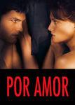 Por Amor | filmes-netflix.blogspot.com