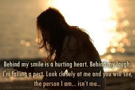 Behind My Smile Is A Hurting Heart Behind My Laugh Im Falling A