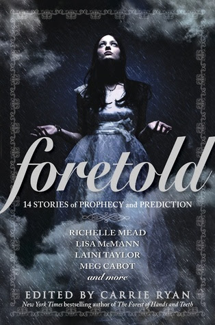 Foretold: 14 Tales of Prophecy and Prediction