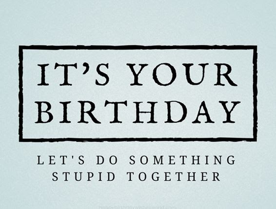 25 Birthday Quotes For Best Friend Funny