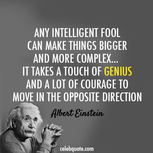 Albert Einstein Quote About Special Smart Opposite Direction