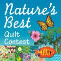 Natures Best Quilt Contest