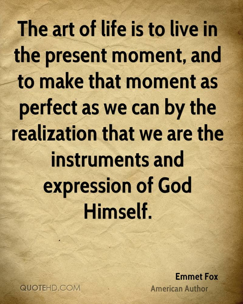 Quotes About Present Moment Living 34 Quotes