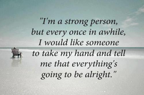 Someone To Hold My Hand Quotes Quotations Sayings 2019