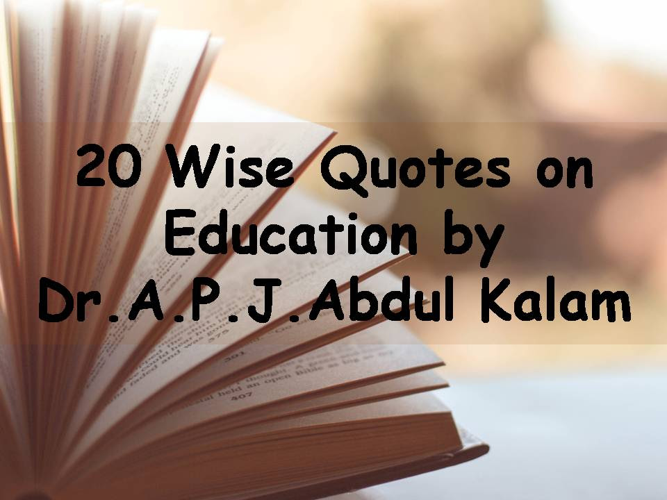 20 Wise Quotes On Education By Abdul Kalam