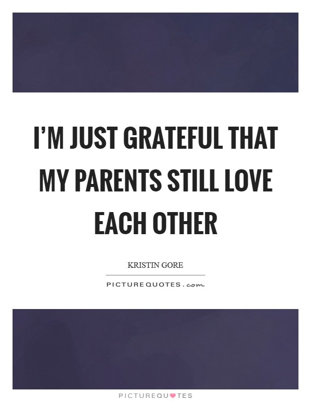 Love My Parents Quotes Sayings Love My Parents Picture Quotes