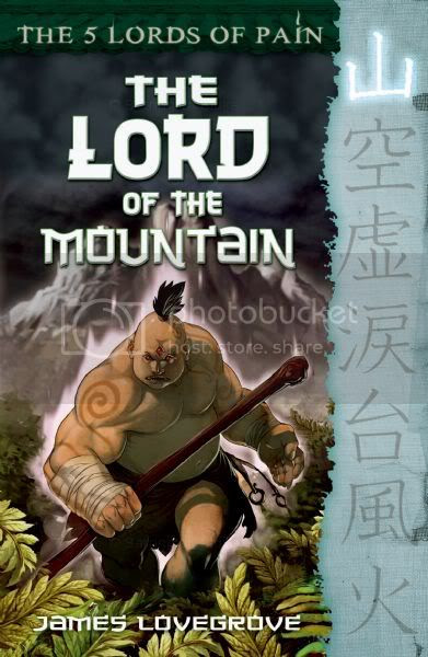 The Five Lords of Pain: The Lord of the Mountain by James Lovegrove