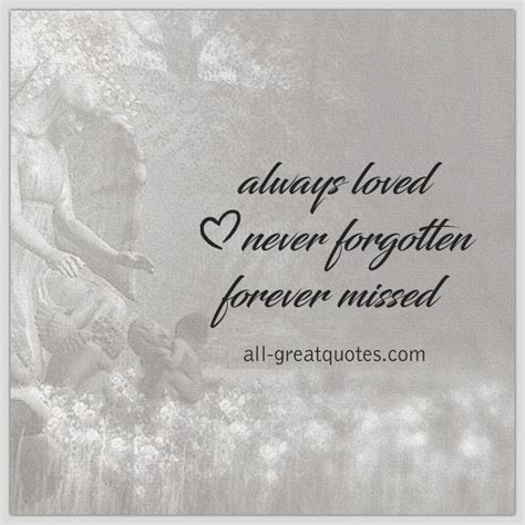 Lovely Gone But Never Forgotten Quotes