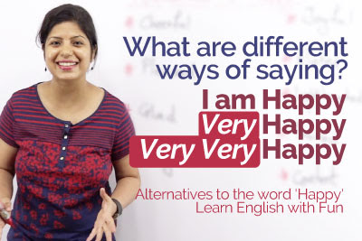 Different Ways To Say I Am Happy Synonyms To Happy