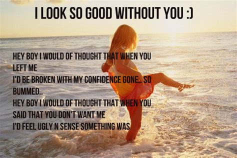 I Look Better Without You Quotes