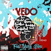 "NEW MUSIC: Vedo feat. Yung Bleu – ""You Got It"" (Remix)"