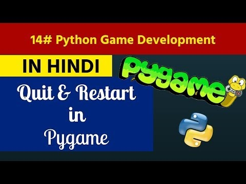 14. Python Game Development in Hindi - Quit & Restart Logic