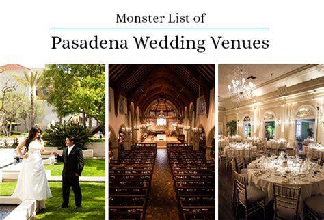 Monster List of Pasadena Wedding Venues   Gearhart Photo