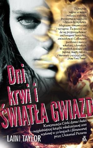 Dni Krwi i Światła Gwiazd (Daughter of Smoke and Bone, #2)